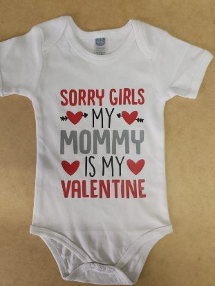 Picture of Baby grow - Sorry Girls My Mommy Is My Valentine